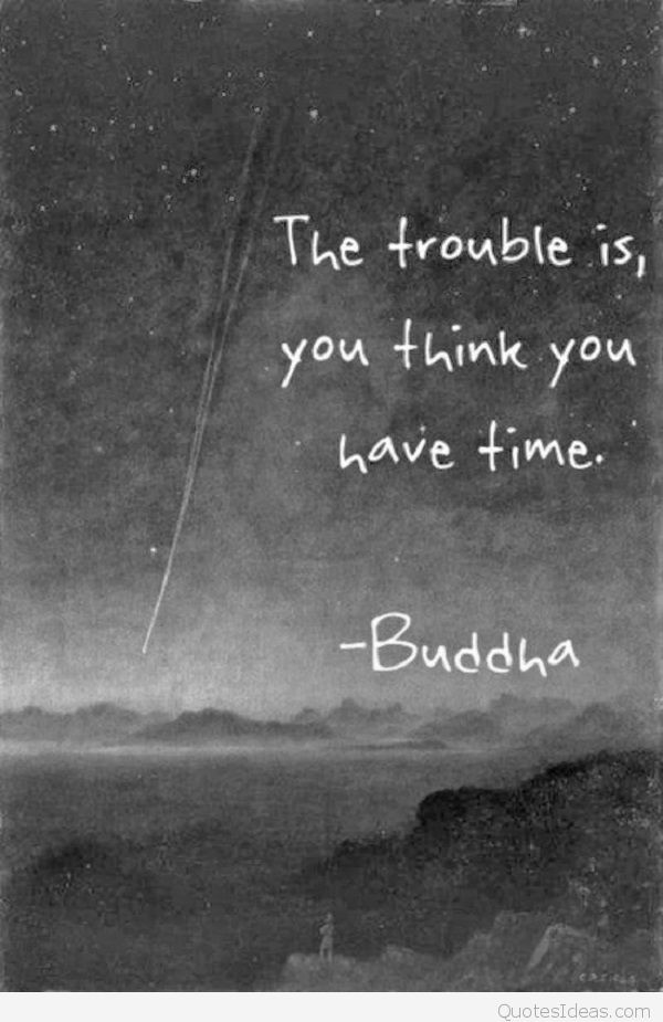 you-think-you-have-time
