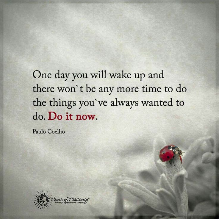 Inspirational Positive Life Quotes One Day You Will Wake Up And