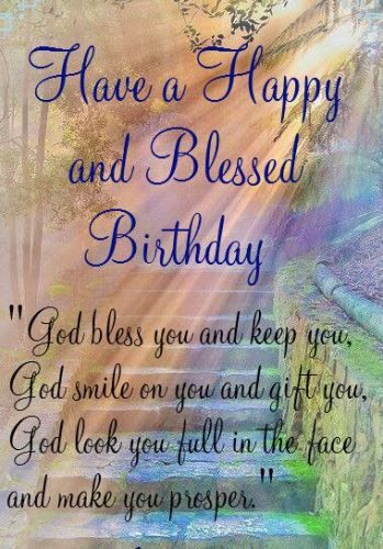 Best Birthday Quotes Bible Wishes Images To Dedicate Your Friend Or Family Member This Religious Saying ReadsHave A Happy And Blessed