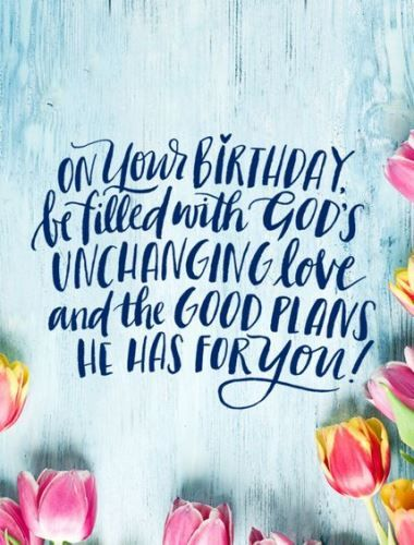 Best Birthday Quotes Christian Birthday Wishes For A Friend Happy