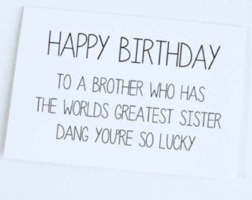 as the quote says description happy birthday brother