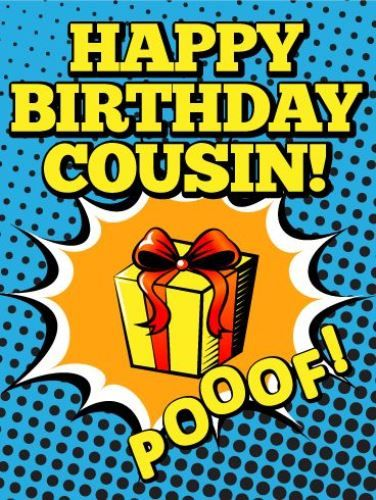 Best Birthday Quotes Happy Birthday Cousin Funny Image To My Beloved Cousin Remember That Each And Every Birthday Signifies A New Chapter In Your Life I Wish That You Continue To