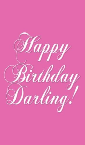 Best Birthday Quotes Happy Birthday Darling Wishes To Greet Your