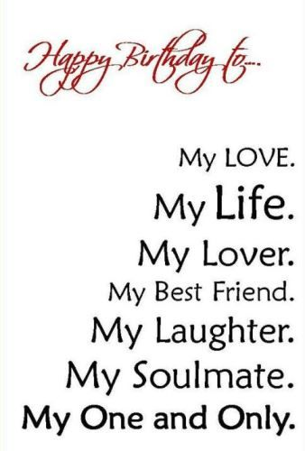 Best Birthday Quotes Happy Birthday Love Of My Life Wishes For The