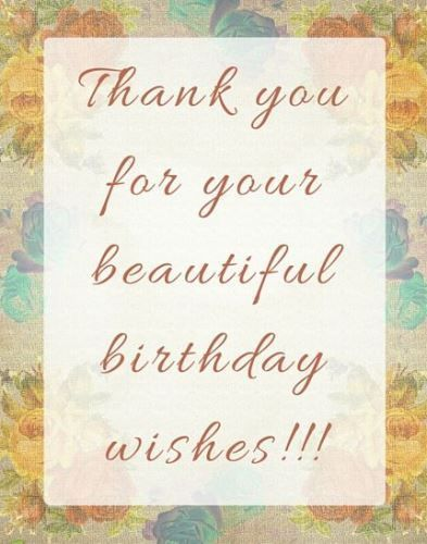 Best birthday quotes thank you for birthday wishes images the as the quote says description thank you for birthday wishes m4hsunfo