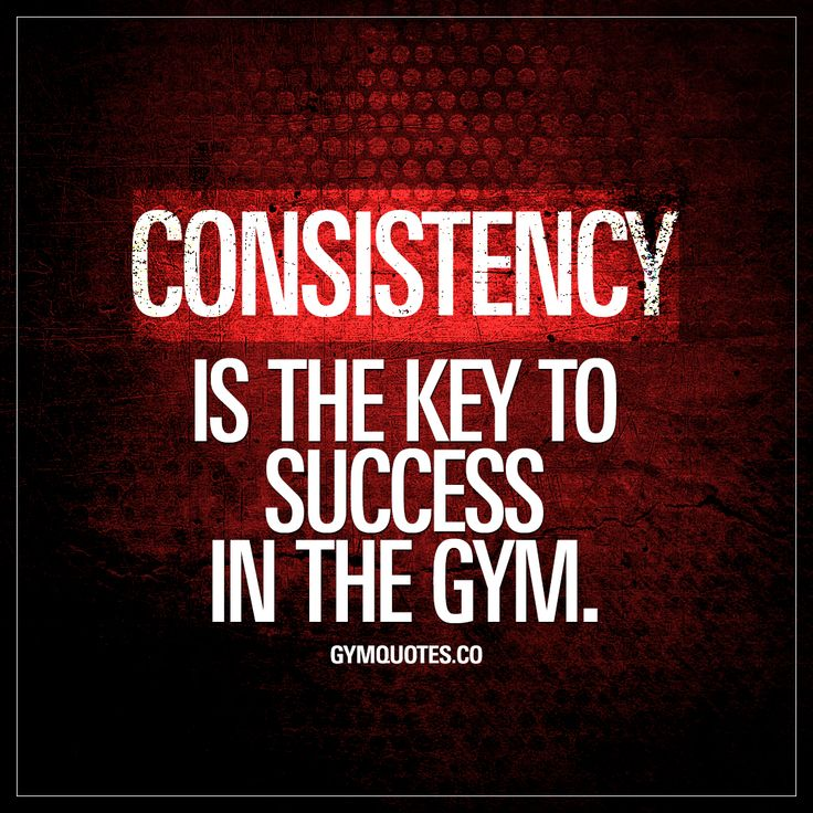 Best Health And Fitness Quotes Consistency Is The Key To Success