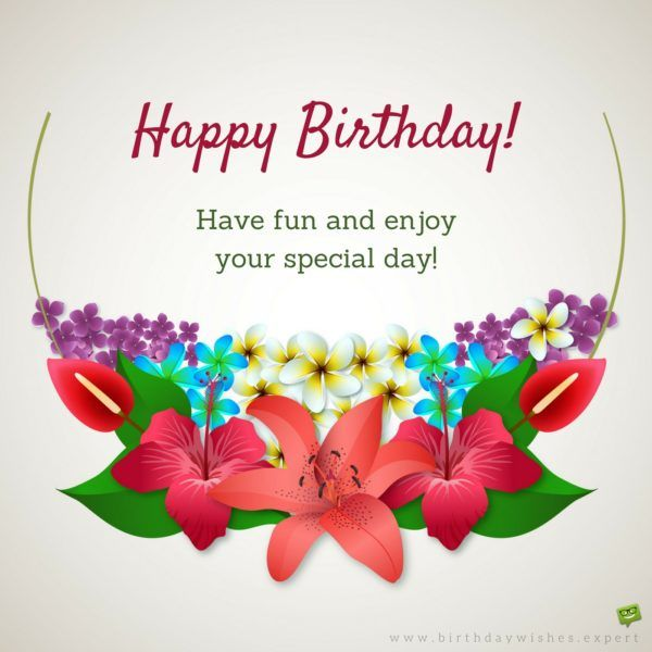 birthday quotes happy birthday have fun and enjoy your special day 47 best hawaiian birthday greetings images on pinterest