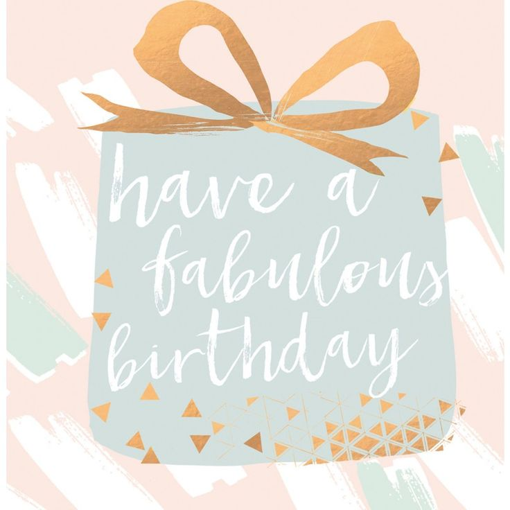 17 Best Images About Birthday Quotes On Pinterest: Birthday Quotes : Have A Fabulous Birthday