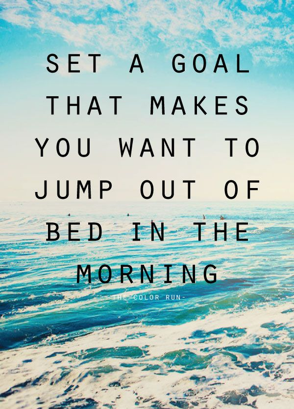 Goal Quotes Awesome Fitness Quotes Set A Goal That Makes You Want To Jump Out Of Bed