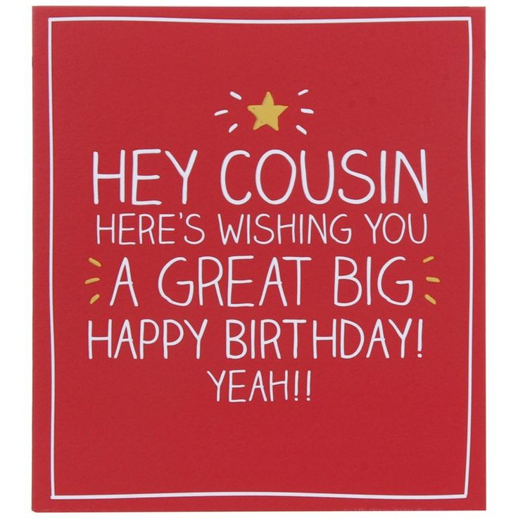 Happy Birthday Quotes Hey Cousin Birthday Card Omg Quotes Your