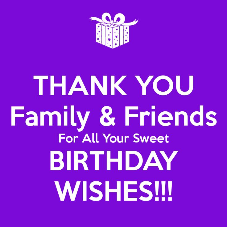 Happy birthday quotes thank you family friends for all your as the quote says description m4hsunfo