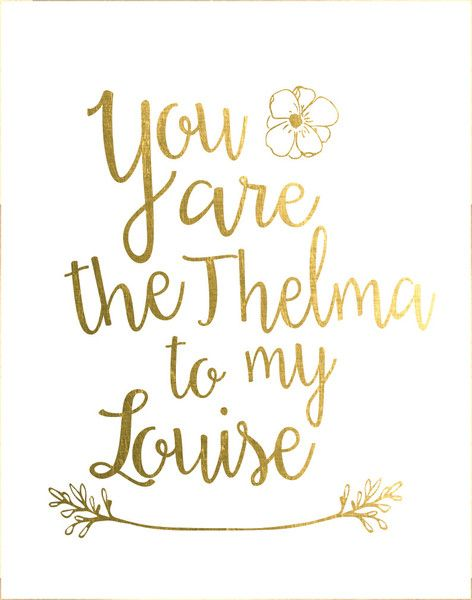 Happy Birthday Quotes : thelma and louise quotes – Google ...