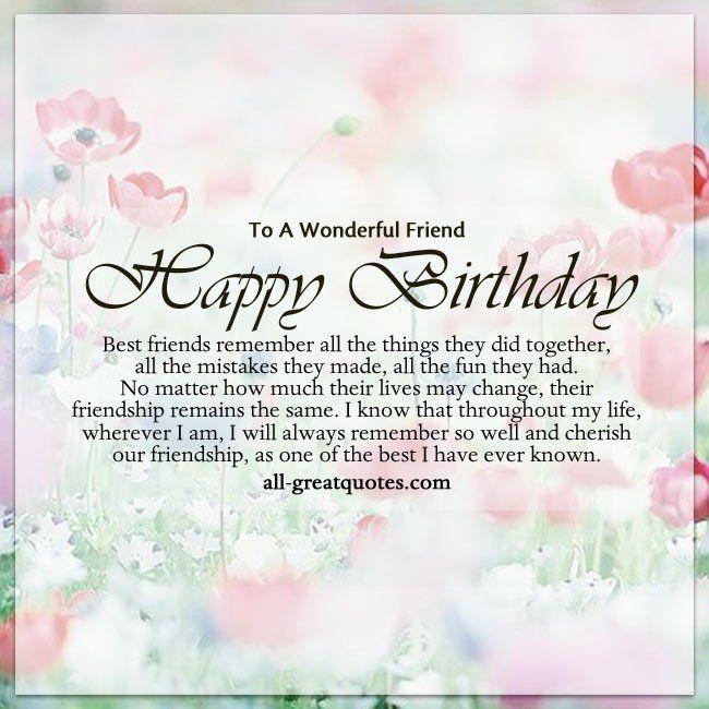 Happy Birthday Quotes To A Wonderful Friend Happy Birthday Best
