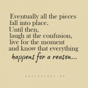 Everything Happens For A Reason Inspiration Omg Quotes Your