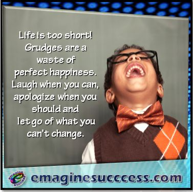 Inspirational Positive Life Quotes Laugh Apologize Let Go And