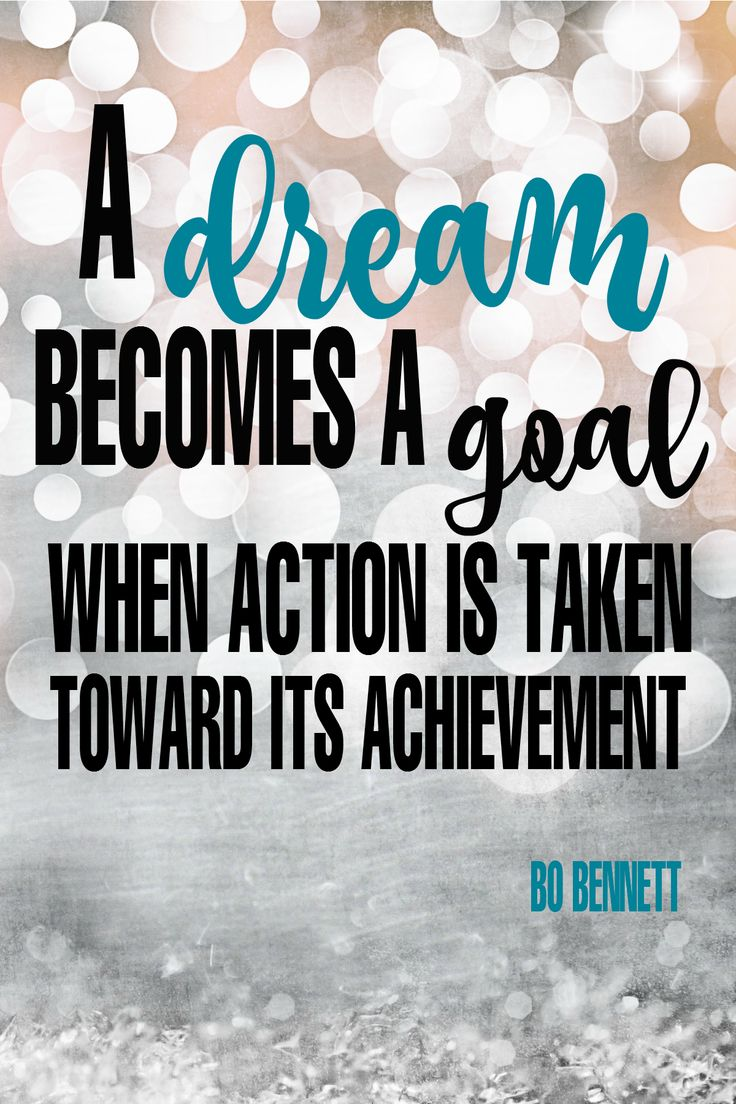 Inspirational Quotes About Work A Dream Becomes A Goal When