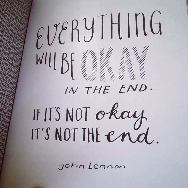 Life Quotes And Words To Live By Everything Will Be Okay In The