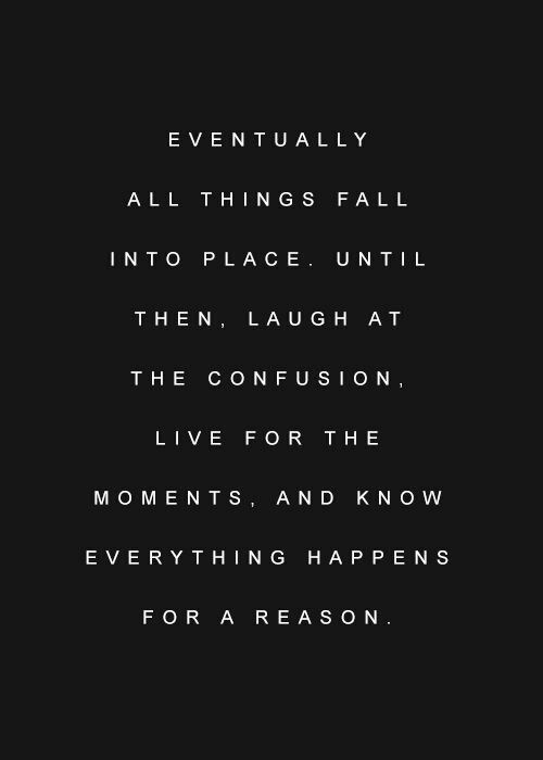 Everything Happens For A Reason Omg Quotes Your Daily Dose Of