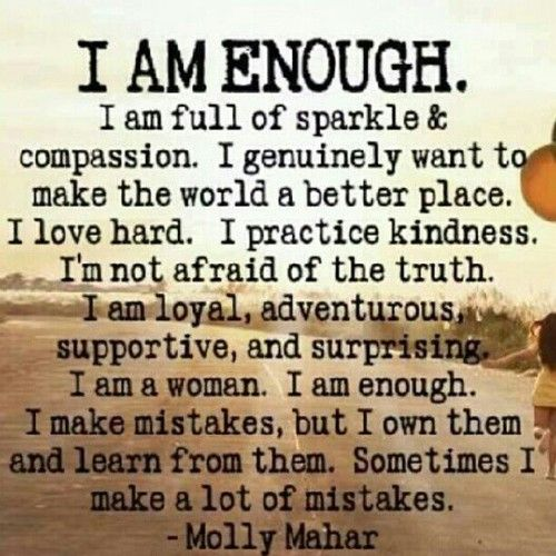 Life Quotes Inspiration I Am Enoughi Am Full Ofi Genuinely