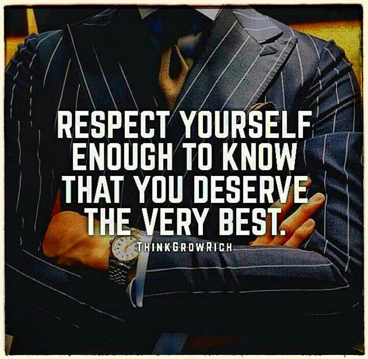 Life Quotes Inspiration Respect Yourself Enough To Know That You