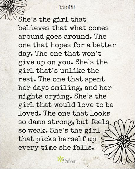 Life Quotes Inspiration Shes The Girl That Believes That What
