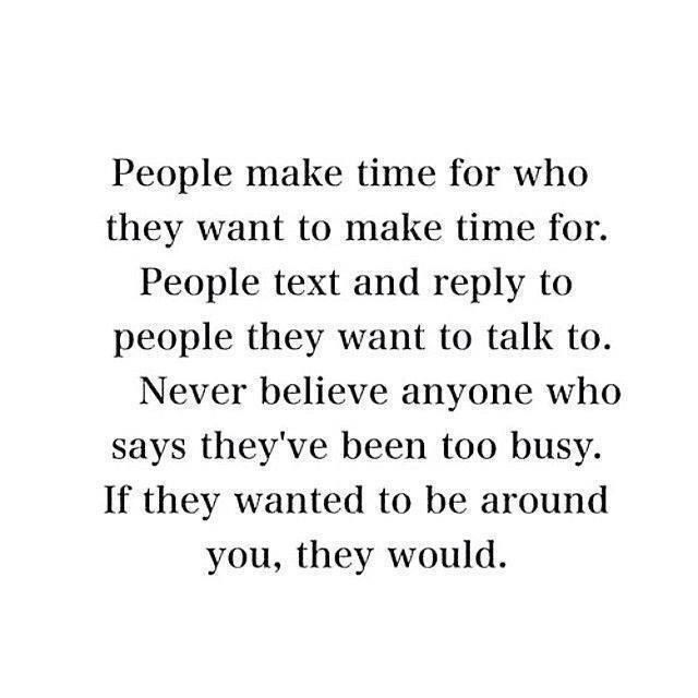 Life Quotes Inspiration People Make Time For What They Want To