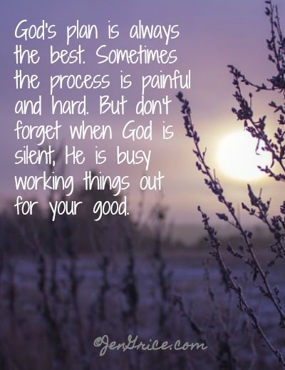 Life Quotes Inspiration God's Plan Is Always The Best Sometimes Amazing Gods Plan Quotes