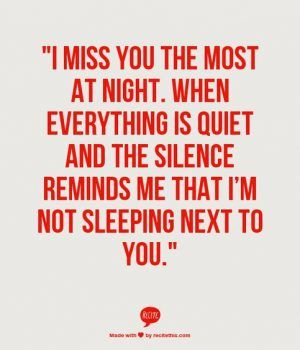 Quotes About Love For Him I Miss You Quotes For Him For When You