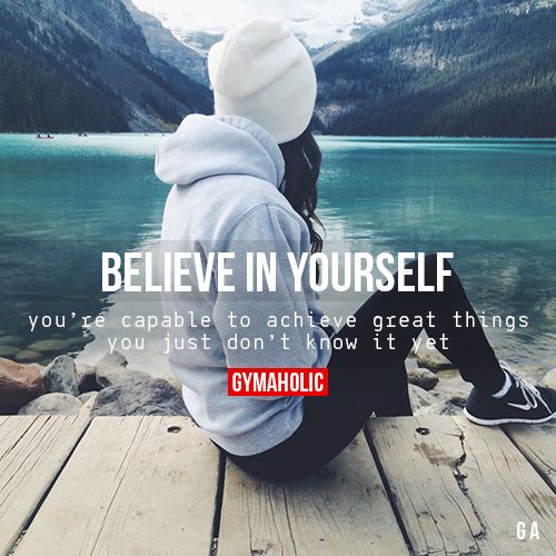 As The Quote Says U2013 Description. Believe In YourselfYouu0027re Capable To Achieve  Great Things ...