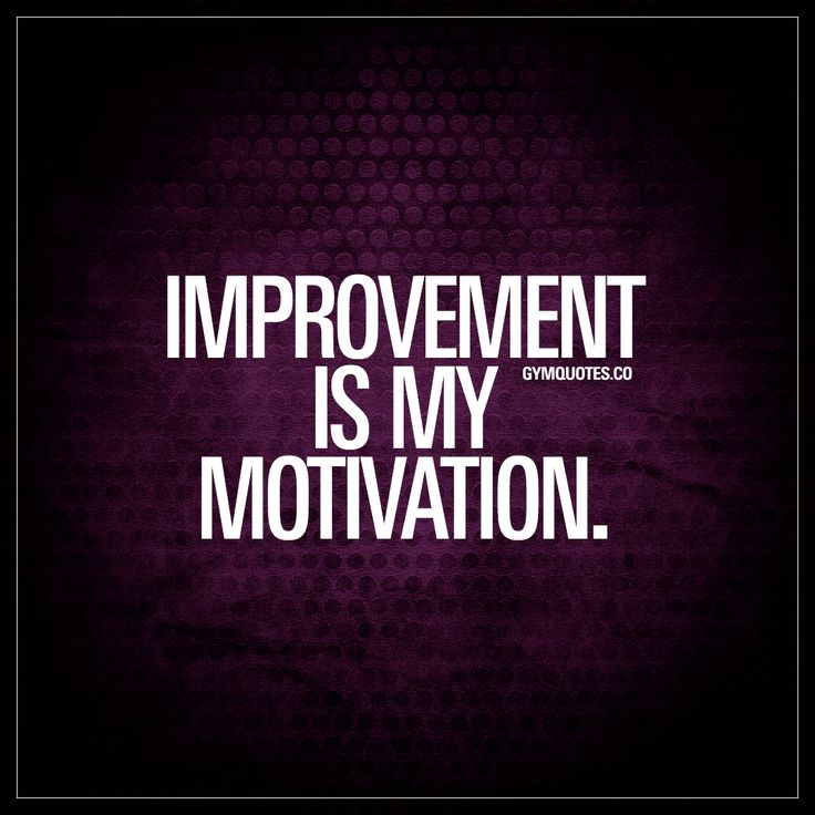 """62 Top Improvement Quotes And Sayings: Best Health And Fitness Quotes : """"Improvement Is My"""