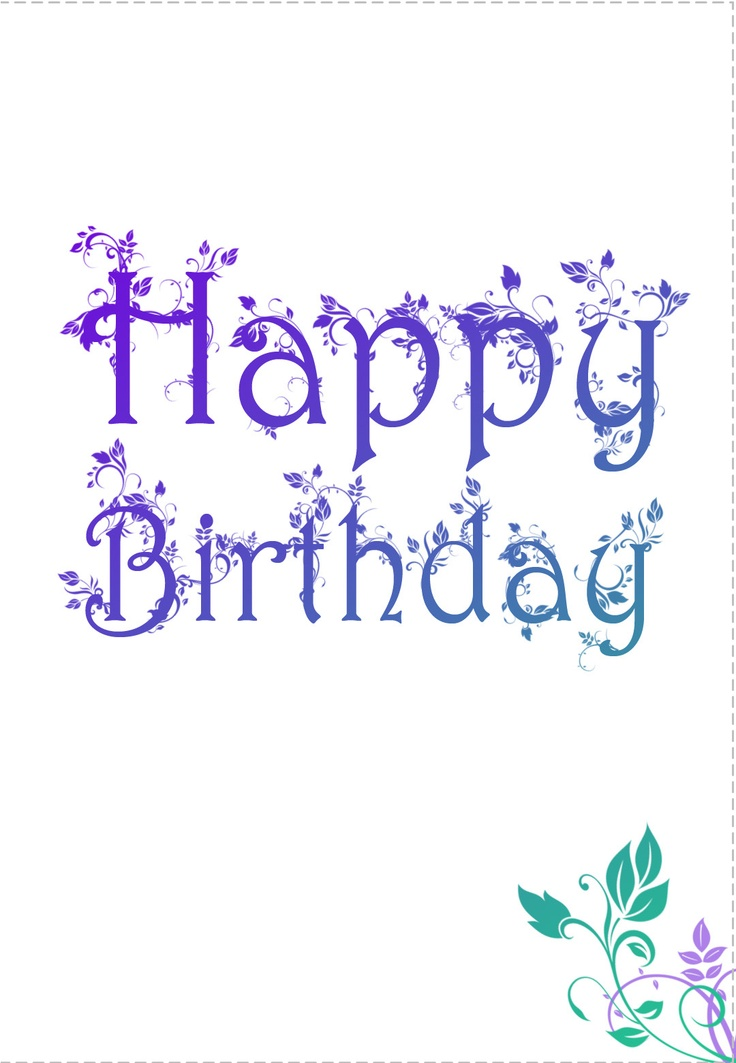 Birthday quotes free printable decorated birthday card greeting as the quote says description free printable decorated birthday card greeting card m4hsunfo