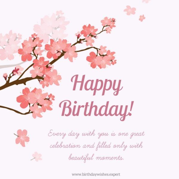 Birthday Quotes Happy Birthday Every Day With You Is One Great