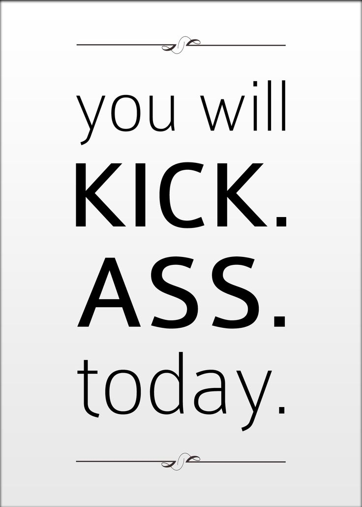 Kick ass. #typography #graphicdesign #quote – OMG Quotes ...