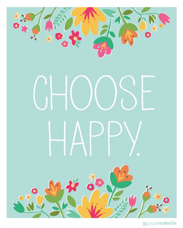 Inspirational Positive Life Quotes Choose Happy Omg Quotes