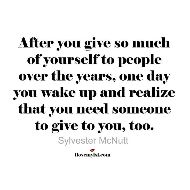 Life Quotes And Words To Live By : After you give so much of ...
