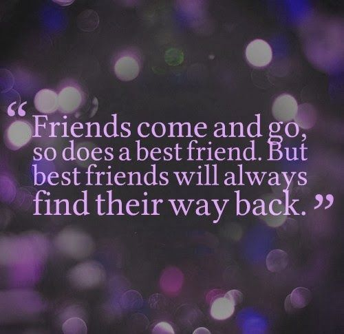 Life Quotes And Words To Live By : Friends come and go, and ...