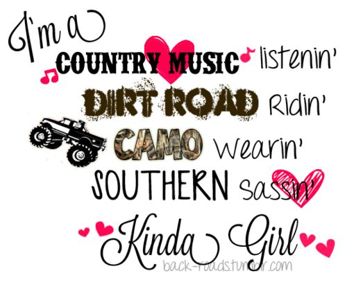Countrygirlquotesandsayings Country Southern Girl Quotes