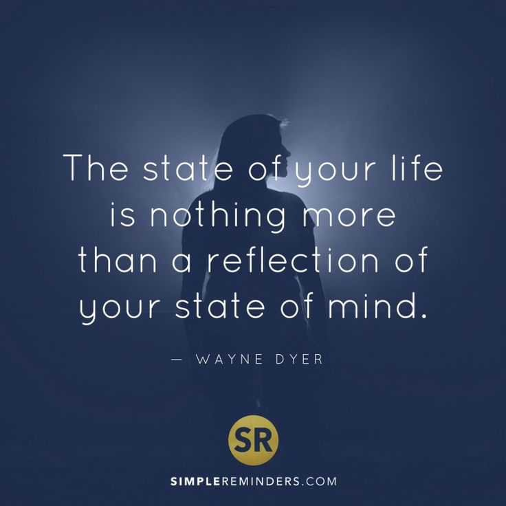 Wayne Dyer State Life Mind 4z8z Simple Reminders Omg Quotes