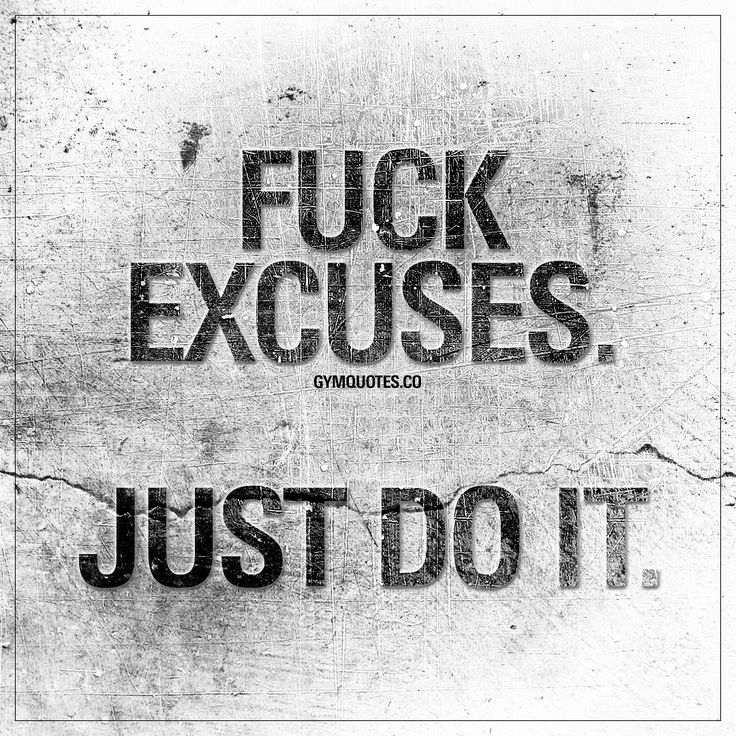 """Just Do It Quotes Inspiration Best Health And Fitness Quotes """"Fuck Excuses Just Do It"""" You"""