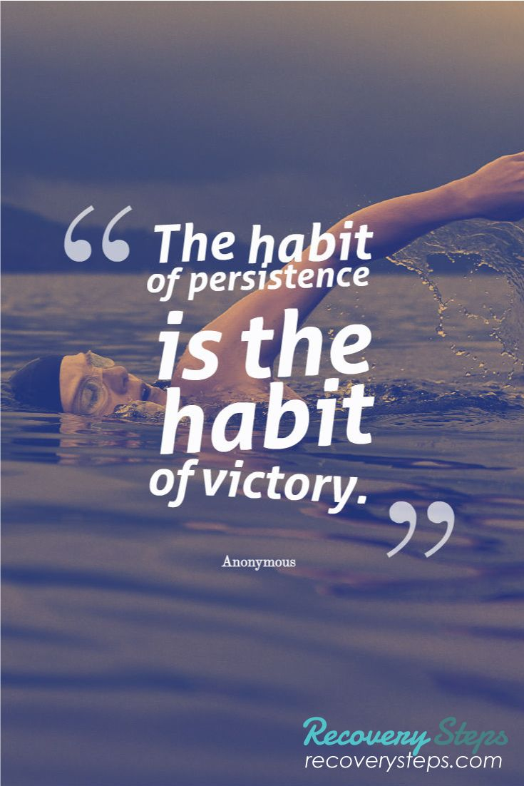 motivational quotes the habit of persistence is the habit of victory