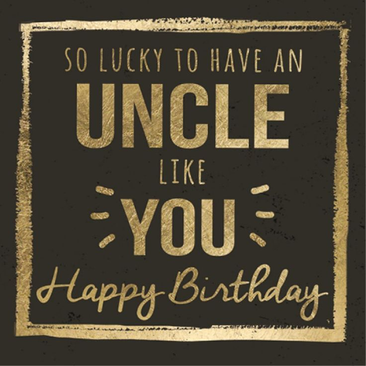 As The Quote Says Description Birthday Uncle