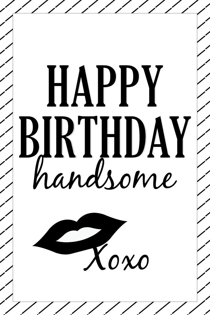 Birthday Quotes Happy Birthday Handsome Card Design Omg Quotes