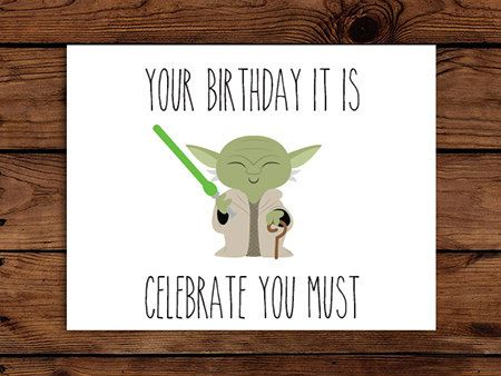 Birthday quotes star wars birthday card printable yoda birthday as the quote says description star wars birthday card printable bookmarktalkfo Choice Image