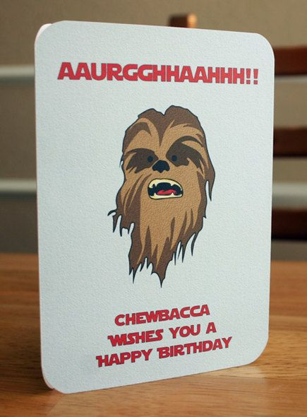 Star wars birthday card sayings images birthday cake decoration ideas birthday quotes star wars printable birthday card chewbacca by as the quote says description star wars bookmarktalkfo Choice Image