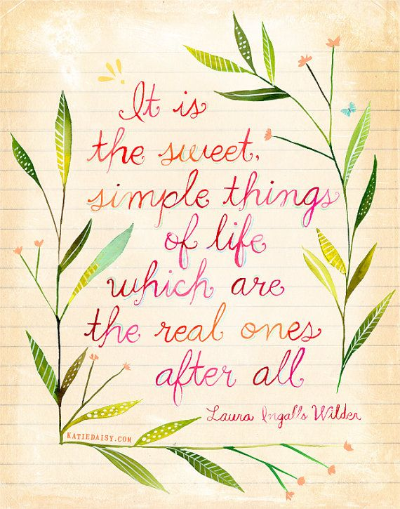 Inspirational Positive Life Quotes Simple Things Art Omg