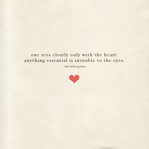 Life Quotes And Words To Live By One Sees Clearly Only With The