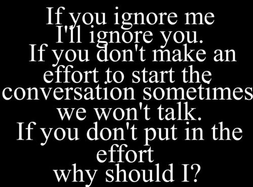 Dont Complain And Say No One Wants To Talk To You When You Dont