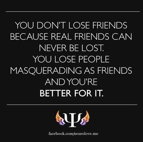 Life Quotes Inspiration You Dont Lose Friends Because Real