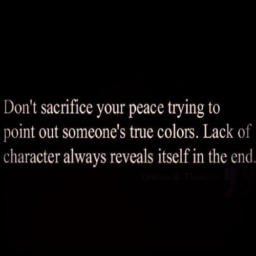 Life Quotes Inspiration Ive Found This To Be True True Colors