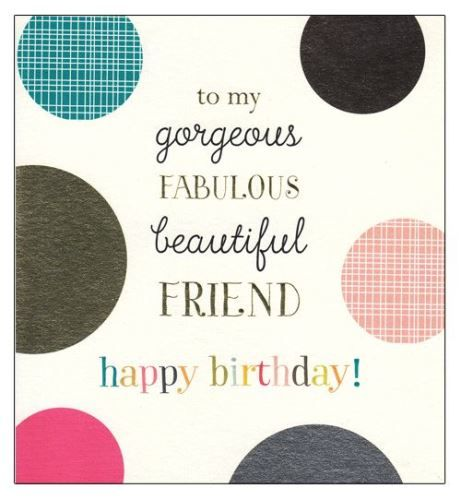 Best Birthday Quotes Best Birthday Wishes Ever For Friend You Are